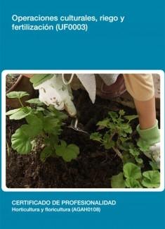 UF0003 - Operaciones culturales, riego y fertilización