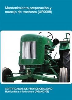 UF0009 - Mantenimiento, preparación y manejo de tractores
