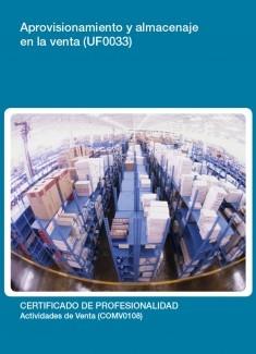 UF0033 - Aprovisionamiento y almacenaje en la venta