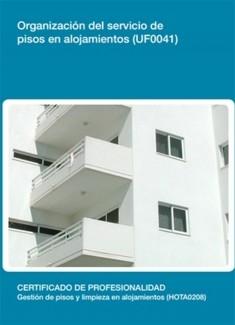 UF0041 - Organización del servicio de pisos en alojamientos