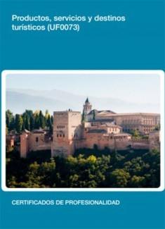 UF0073 - Productos, servicios y destinos turísticos