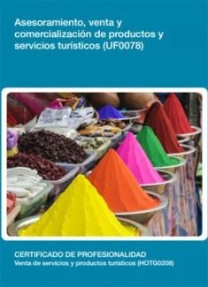 UF0078 - Asesoramiento, venta y comercialización de productos y servicios turísticos