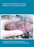 UF0159 - Operaciones básicas de control sanitario de animales