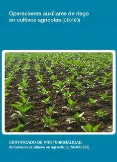 UF0160 - Operaciones auxiliares de riego en cultivos agricolas