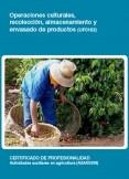 UF0162 - Operaciones culturales, recolección, almacenamiento y envasado de productos