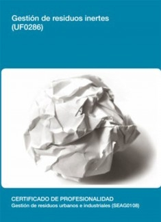 UF0286 - Gestión de residuos inertes