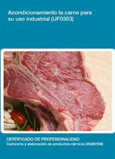 UF0353 - Acondicionamiento de la carne para su uso industrial
