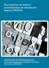 Libro UF0510 - Procesadores de textos y presentaciones de información básicos, autor Editorial Elearning