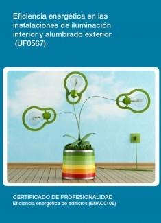 UF0567 - Eficiencia energética en las instalaciones de iluminación interior y alumbrado exterior