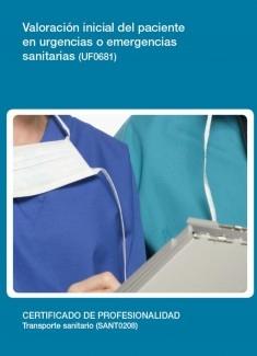 UF0681 - Valoración inicial del paciente en urgencias o emergencias sanitarias
