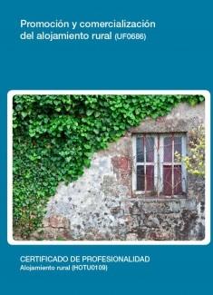 UF0686 - Promoción y comercialización del alojamiento rural