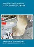UF0819 - Preelaboración de productos básicos de pastelería