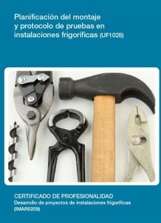 UF1028 - Planificación del montaje y protocolo de pruebas en instalaciones frigoríficas