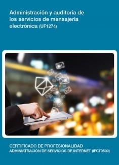 UF1274 - Administración y auditoría de los servicios de mensajería electrónica