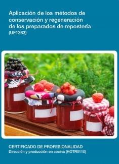 UF1363 - Aplicación de los métodos de conservación y regeneración de los preparados de repostería