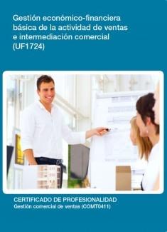 UF1724 - Gestión económico-financiera básica de la actividad de ventas e intermediación comercial