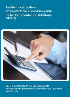 UF1815 - Asistencia y gestión administrativa al contribuyente de la documentación tributaria