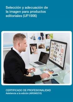 UF1906 - Selección y adecuación de la imagen para productos editoriales