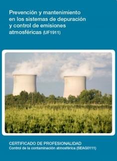 UF1911 - Prevención y mantenimiento en los sistemas de depuración y control de emisiones atmosféricas