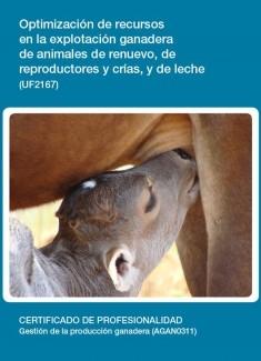UF2167 - Optimización de recursos en la explotación ganadera de animales de renuevo, de reproductores y crías, y de leche