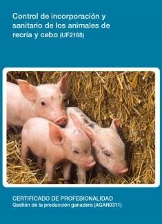 UF2168 - Control de incorporación y sanitario de los animales de recría y cebo