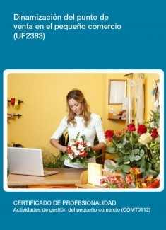 UF2383 - Dinamización del punto de venta en el pequeño comercio
