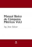 Manual Básico de Cómputos Métricos Vol.1
