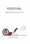 MICROPLUMA: Breves intentos de huir de la razón