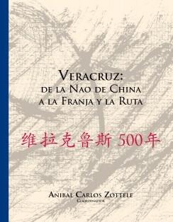 Veracruz: de la Nao de China a la Franja y la Ruta