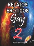 RELATOS EROTICOS GAY