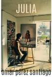 Julia, la belleza y el sentido de la vida