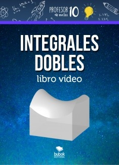 INTEGRALES DOBLES libro vídeo