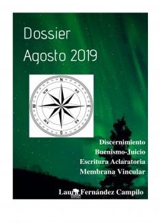 DOSSIER AGOSTO 2019: DISCERNIMIENTO, BUENISMO-JUICIO, ESCRITURA ACLARATORIA