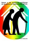 Apoyo a las gestiones cotidianas de las personas dependientes. UF0123.