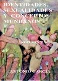 IDENTIDADES, SEXUALIDADES Y CONCEPTOS MUNDANOS