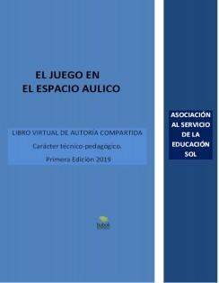 """""""EL JUEGO EN EL ESPACIO AÚLICO"""""""