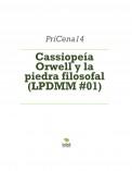 Cassiopeía Orwell y la piedra filosofal (LPDMM #01)