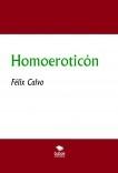 Homoeroticón (O los cuentos gais para leer con una sola mano)