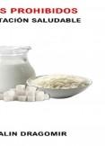 5 Alimentos Prohibidos en una Alimentación Saludable