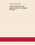 Análisis sociojurídico del derecho laboral en Cartagena de Indias