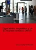 Organización empresarial y de recursos humanos. UF0517.