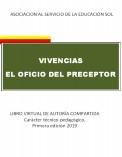 """VIVENCIAS-""""EL OFICIO  DEL PRECEPTOR"""""""