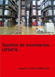 Gestión de inventarios. UF0476.