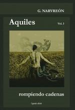 Libro Aquiles - Rompiendo cadenas, autor G. Narvreón