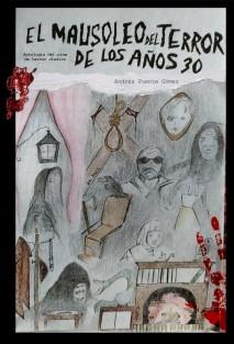El Mausoleo del Terror de los Años 30. Antología del Cine de Terror Clásico