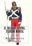 El Soldado Español: Pequeño Manual