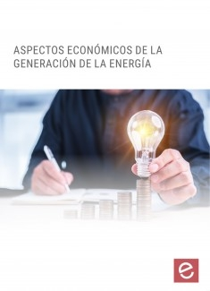 Aspectos económicos de la generación de la energía