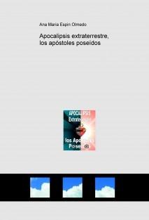 Apocalipsis extraterrestre, los apóstoles poseídos