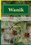 Wanik: Los protectores de la vida