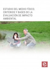 Libro Estudio del medio físico. Criterios y bases de la evaluación de impacto ambiental, autor Editorial Elearning